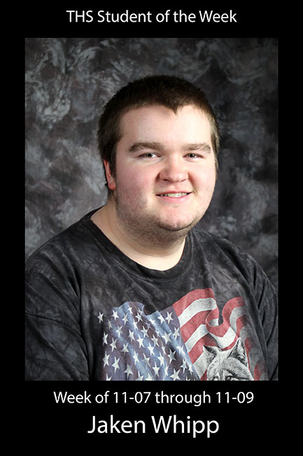THS Student of the Week 11-07 through 11-09: Jaken Whipp